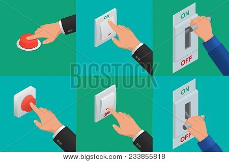 Set Of Realistic Vector Hands Pressing Buttons. Isometric Icon Of Electric Knife Switch In The On/of
