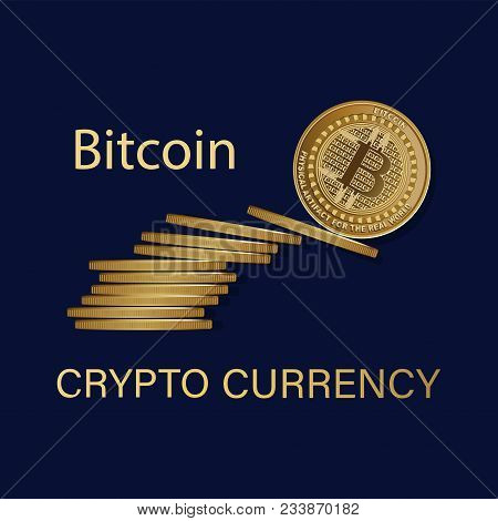 Golden Bitcoins. Symbol Of A Physical Coin. Signs Of Crypto Currency On A Dark Background. Cryptogra