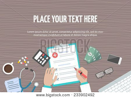 Conceptual Horizontal Banner With Place For Text, Flat Design. Workplace Of Doctor, Hands Fill Out M