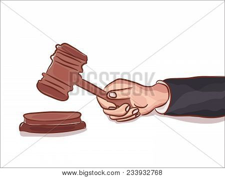 Gavel In Hand Isolated On White Symbol Of Justice Law Court Punishment Or Auction, Drawing Illustrat