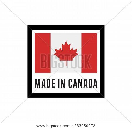 Made In Canada Label For Products Illustration Isolated On White Background. Square Exporting Stamp