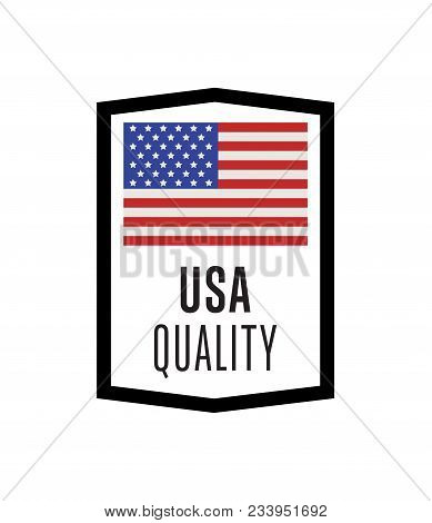 Usa Quality Label For Products Illustration Isolated On White Background. Square Exporting Stamp Wit