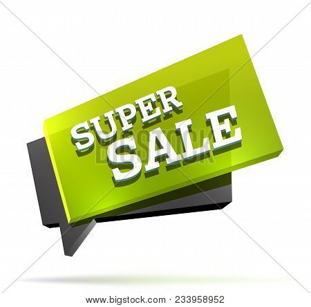 Super Sale Dynamic Vector Banner Isolated On White. Cool Bright Sign Nice For Product Advertising. C