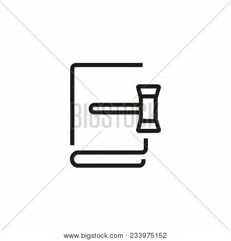 Line Icon Of Book And Gavel. Law, Justice, Judge. Court Concept. Can Be Used For Topics Like Legisla