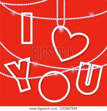 I Love You .creative Vector Card. Vector Illustration