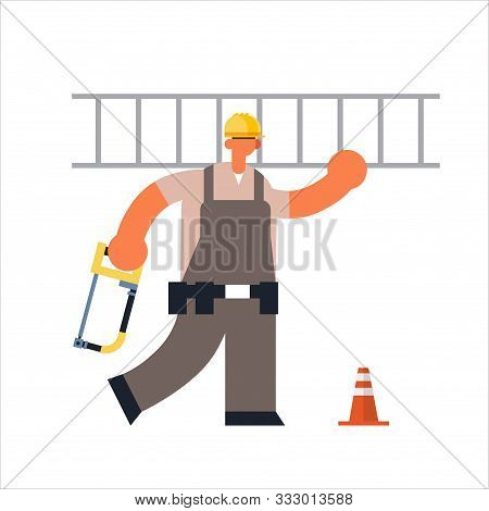 Male Builder Carrying Ladder And Hacksaw Busy Workman Industrial Construction Worker In Uniform Buil
