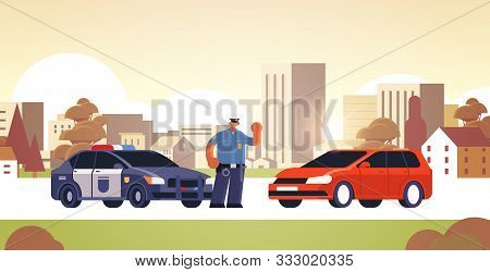Police Officer Stopping The Car Checking Vehicle On Road Traffic Safety Regulations Concept Flat Ful