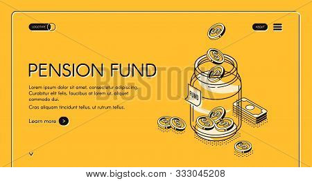 Pension Fund Isometric Landing Page, Dollar Coins Falling To Glass Jar, Money Savings In Bank For Se