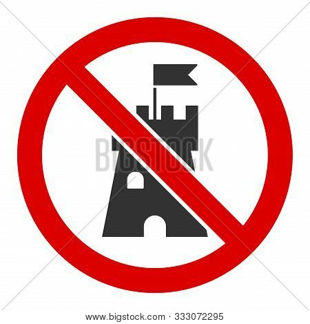 No Bastion Raster Icon. Flat No Bastion Pictogram Is Isolated On A White Background.