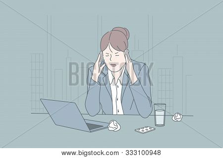 Stress, Business, Brainstorming, Migraine Concept. Young Tired Woman, Businesswoman In Depression Ha