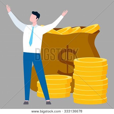 Man Worker Raising Hands, Moneybag With Coins, Salary Or Tax Sign. Employee Standing Near Currency,
