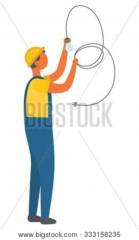 Electric Bulb Installation Vector, Electrician With Long Cable. Character Working On Fixing And Repa
