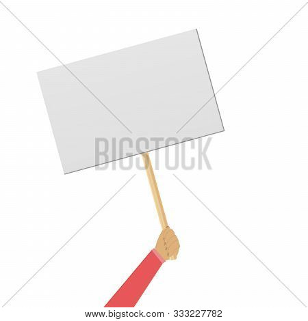 Protester Banner. Concept Of Hand Hold  Banner. Empty Protest Sign On Wood Stick Isolated Clipart On