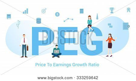 Peg Price To Earnings Growth Ratio Concept With Big Word Or Text And Team People With Modern Flat St