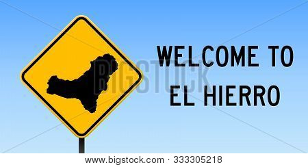 El Hierro Map Road Sign. Wide Poster With Island Outline On Yellow Rhomb Signboard. Vector Illustrat