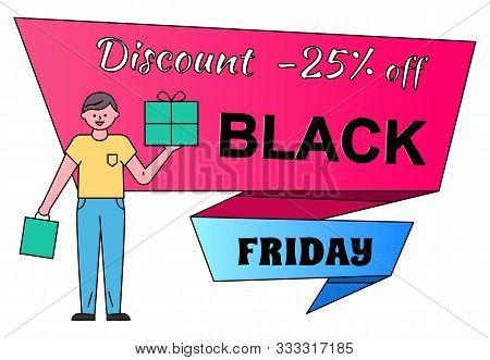 Discount And Sale On Black Friday Vector. Banner With Proposition Of 25 Percent Lowering Of Price, M