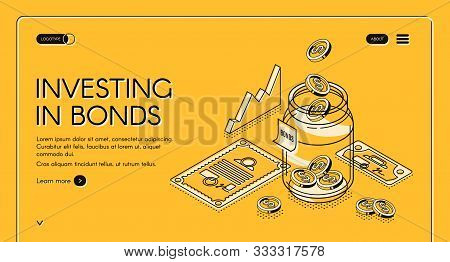 Investing In Bonds Isometric Landing Page, Dollar Coins Fall To Jar With Investment Documents And Ch