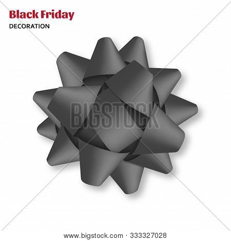 Decorative Black Bow Isolated On White Background. Gift Box Wrapping And Black Friday Decoration