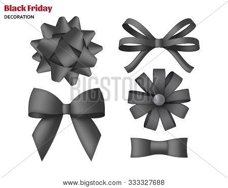 Collection Of Decorative Black Bows. Gift Box Wrapping And Black Friday Decoration