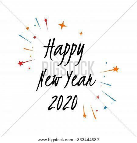 Happy New Year 2020 On White Background. Illustration Of New Year Eve 2020. .splashing Firework Of N