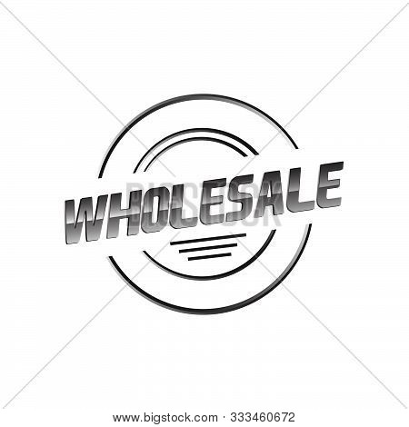 Modern Style Stamp The Letter Of Wholesale Logo Vector Icon Element.