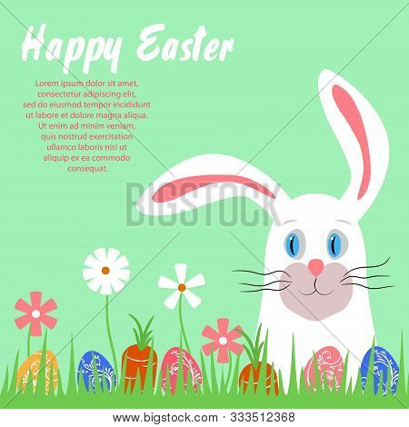 Happy Easter Poster. Cute Easter Bunny Peeps Out Of The Grass. Easter Eggs, Carrots, Flowers In The
