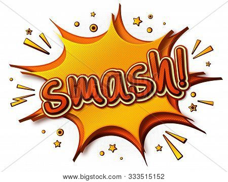 Smash Comics Poster. Thought Bubble And Sound Effects. Colorful Funny Banner In Pop Art Style. Yello