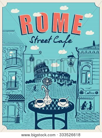 Vector Banner Or Menu For Roman Street Cafe Overlooking The Colosseum And Old Buildings, With A Tabl