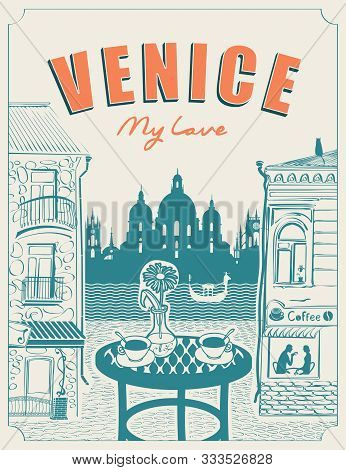 Vector Banner Or Menu For Venice Street Cafe Overlooking The Canal And Gondola, Old Buildings And Ta