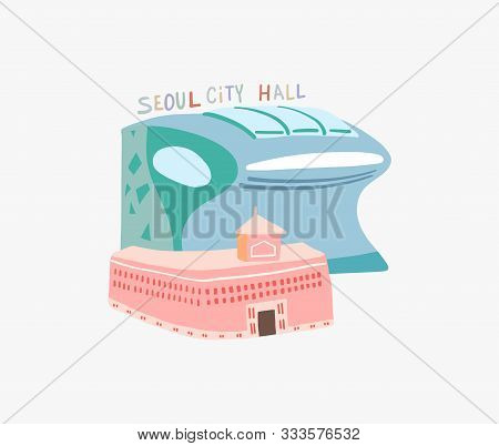 Doodle Flat Vector Illustration Of Seoul City Hall Is A Governmental Building