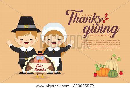 Thanksgiving Template Or Copy Space. Cute Cartoon Pilgrim Boy & Girl With Turkey Bird Holding Thanks