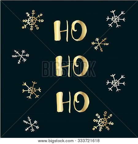 Cute Lettering Banner Of New Year And Xmas Ho-ho-ho. Gold On Black Hand Drawing Stock Vector Illustr