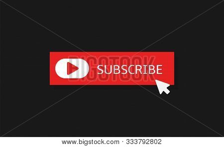 Subscribe Banner Template. Red Subscribe Button With White Play Arrow Sign