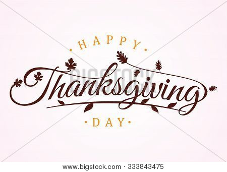 Happy Thanksgiving Hand Lettering Text. Typography For Logo, Icon, Card, Invitation And Banner Templ