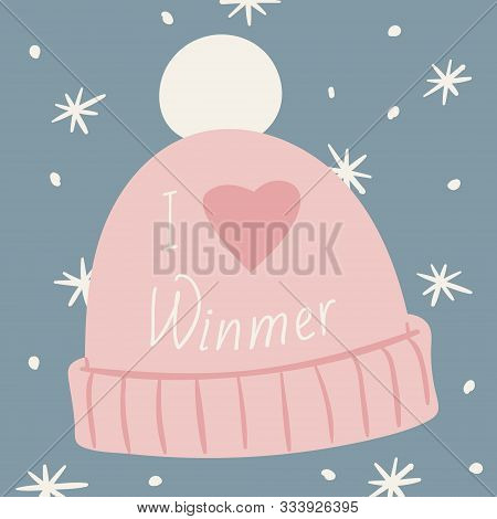 Knitted Rose Cap With A Pompom, Snowflakes And Inscription I Love Winter, Vector Illustration. Happy