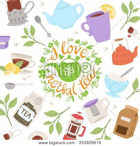 Tea Party Collection, Vector Illustration Background. Cup Of Tea On Spring Background, Herbs, Teapot