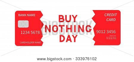 Buy Nothing Day Lettering And Cut Credit Card Isolated On White. International Day Of Protest Agains