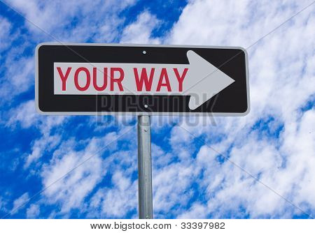 Your Way Directional Sign