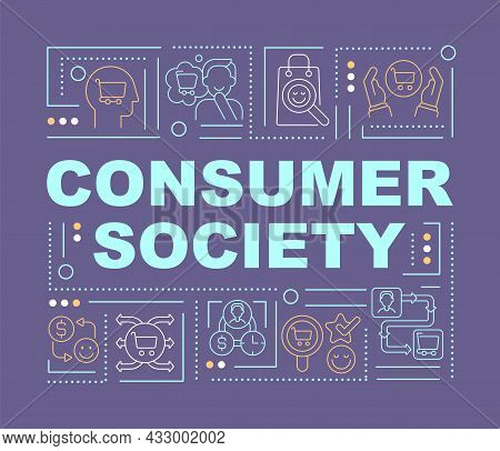 Consumerism Society Word Concepts Banner. Excessive Buying. Infographics With Linear Icons On Purple