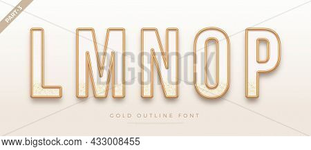 Realistic Gold Metal Font. Golden Ouline Font. Metallic 3d Typeface. English Alphabet. Vector Illust