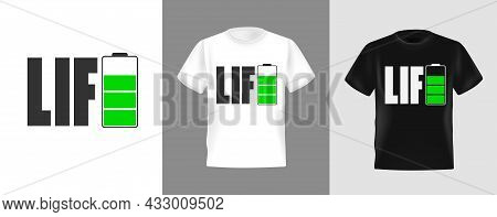 Energy Battery Icon Design For T-shirt, Vector Illustration. Suitable For Clothing Printing Business