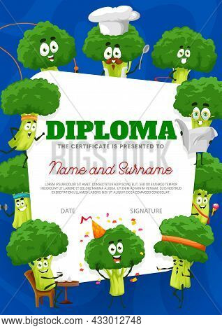 Kids Diploma Certificate With Cartoon Broccoli Characters, Vector Appreciation Award. School Or Kind