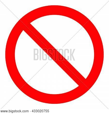 Stop Symbol. Forbidden Circle. Outline Stop. No Entry Sign. Round Stop Warn