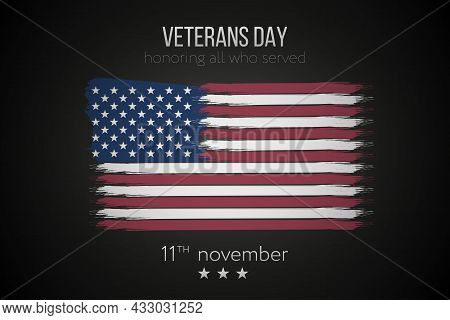Veterans Day, November 11 Background With Ink Usa Flag