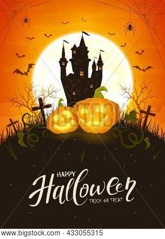Happy Pumpkins On Orange Moon Background With Dark Scary Castle. Holiday Card With Jack O Lanterns,