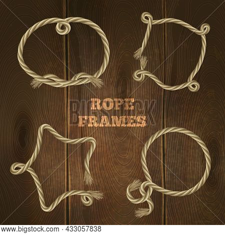 Twisted Marine Rope Frames Set On Wooden Background Isolated Vector Illustration