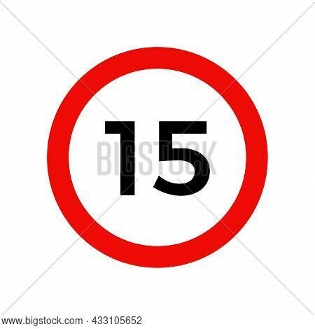 Speed Limit 15 Kmh Sign Of Road Traffic Maximum Speed