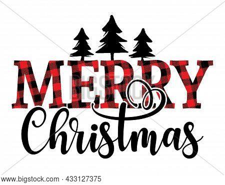 Merry Christmas, Merry Xmas - Text With Red And Black Tartan Plaid Scottish Buffalo Pattern. Greetin
