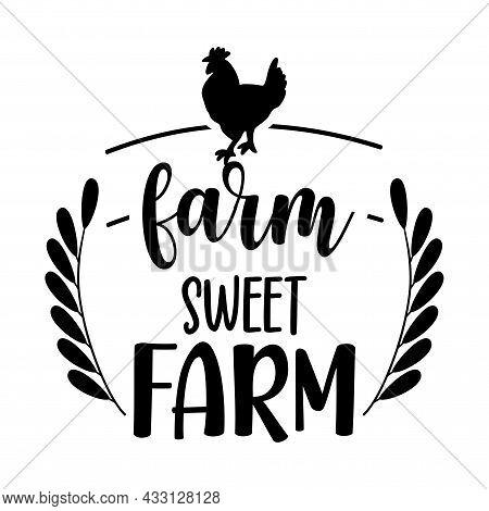 Farm Sweet Farm, Welcome To Our Farmhouse - Happy Harvest Fall Festival Design For Markets, Restaura