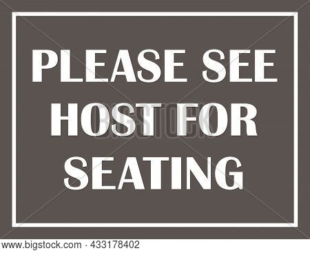 Please See Host For Seating Sign | Restaurant And Bar Signage | Vector Design
